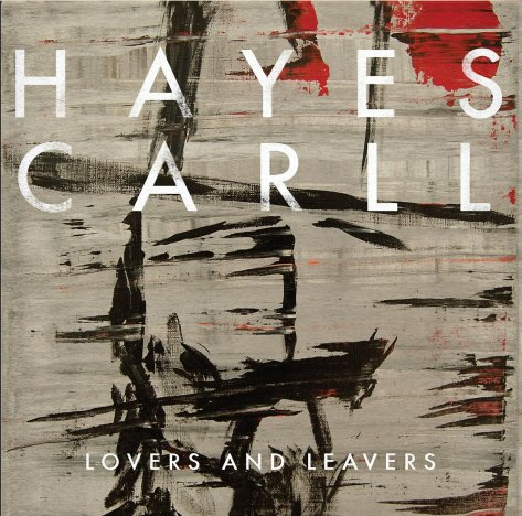 hayes-carll-lovers-and-leavers
